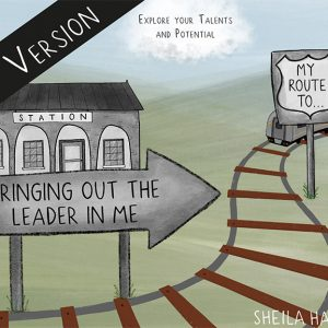 Sheila Hamiltons' book Bringing Out The Leader In Me Book